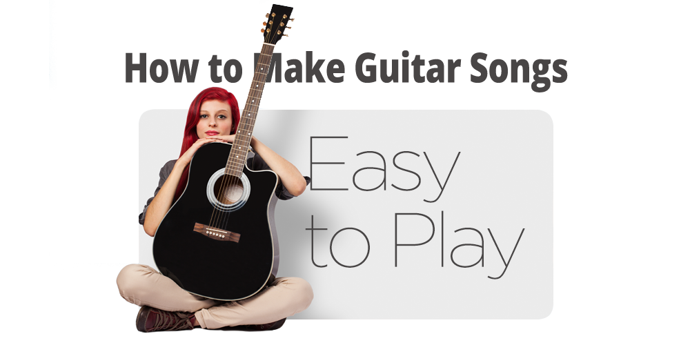 How to Make Guitar Songs Easy to Play