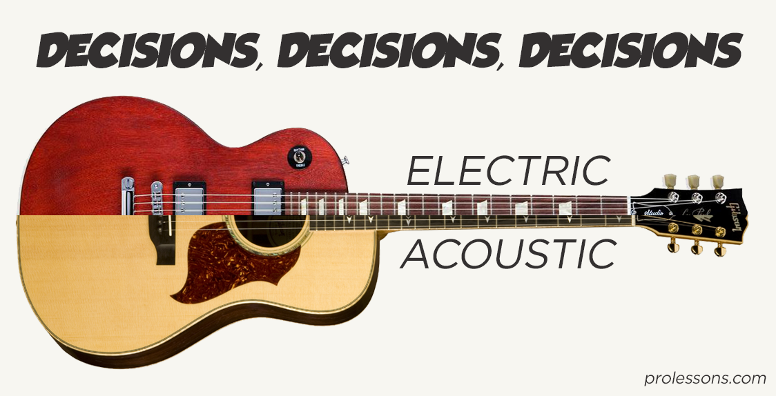 electric vs acoustic how should i learn to play guitar. Black Bedroom Furniture Sets. Home Design Ideas