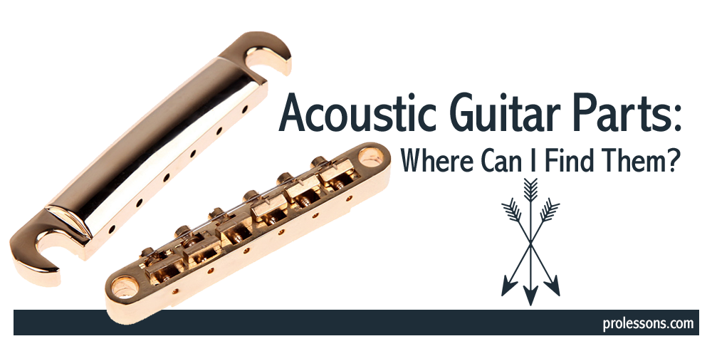Acoustic Guitar Parts: Where Can I Find Them?