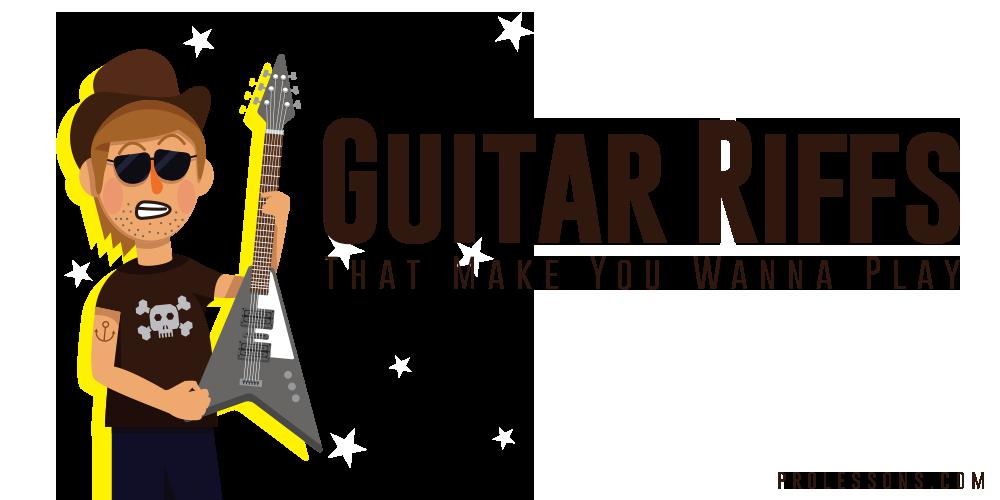 Guitar Riffs That Make You Wanna Play