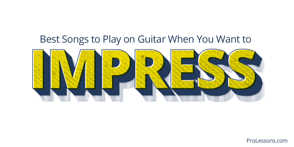 Best Songs to Play on Guitar When You Want to Impress