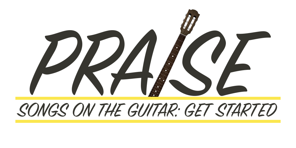 Praise Songs On The Guitar Get Started